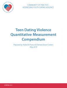 Teen Dating Violence Quantitative Measurement Compendium