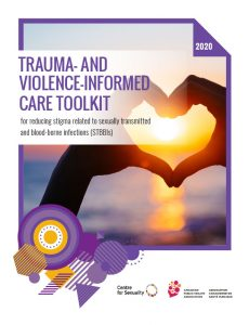 Trauma- and violence-informed care toolkit for reducing stigma related to sexually transmitted and blood-borne infections (STBBIs)